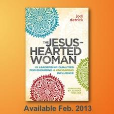 Jesus Hearted Woman - By Jodi Detrick