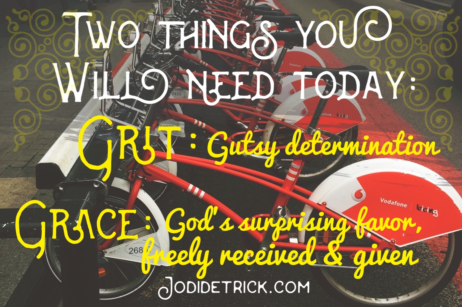 Grit & Grace: 2 Things You Will Need Today
