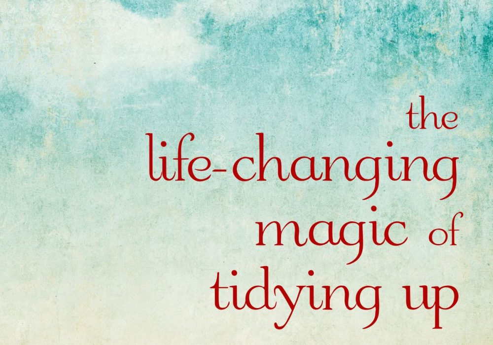the life-changing magic of NOT tidying up